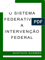 Gustavo Gusmao - Sistema Federativo e a Intervencao Federal, O