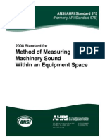 AHRI Standard 575-2008 - Methid of Measuring Machinery Sound Within an Equipment Space