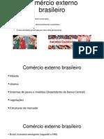Comércio Externo Brasileiro
