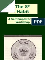 The 8 Habit