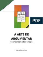 A Arte de Argumentar - Antonio Suarez