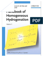 The Handbook of Homogeneous Hydrogenation 3527311610