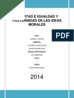 Libertad e Igualdad y Fraternidad en Las Ideas Morales