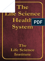 The Life Science Health System - T.C. Fry
