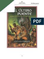 Erikson, Steven - Malaz El Libro de Los Caídos 01 [Las Gestas de Malaz 01] - El Último Puente