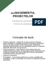 Managementul Proiectelor Planificare Tehnici de Planificare