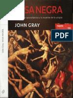 Gray, John N. - Misa Negra La Religion Apocaliptica y La Muerte de La Utopia (2007)