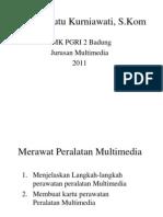 Merawat Peralatan Multimedia