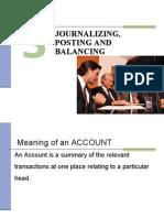 Journalizing, Posting and Balancing