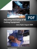 Adjusting and Setup of Welding & Cutting Equipment