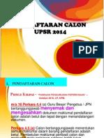 PENDAFTARAN UPSR 2014