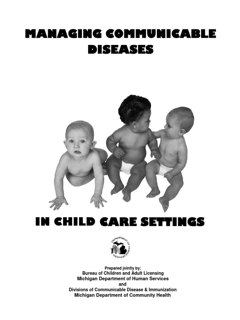 Managing Communicable Diseases in Child Care Settings ...
