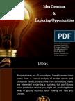 Idea Creation & Exploring Opportunities