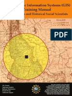 A Geographic Information Systems (GIS) Training Manual for Historians and Historical Social Scientists