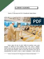 Jueves, 22 de Mayo de 2014. Papa Francisco. Homilía de Santa Marta.