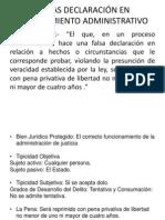 Falsas Declaración en Procedimiento Administrativo