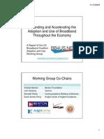US Broadband Coalition Slide Presentation Expanding and Accelerating the Adoption & Use of Broadband Throughout the Economy of 11-13-09