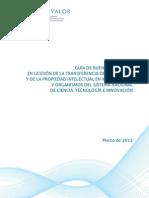 MINCYT Argentina (2013) Guia de Buenas Practicas en Gestión de La Transferencia de Tecnología y de La Propiedad Intelectual