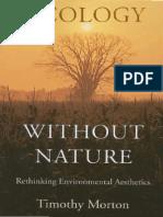 Timothy Morton Ecology Without Nature Rethinking Environmental Aesthetics 2009