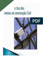 A História Do Uso Dos Metais Na Construção Civil