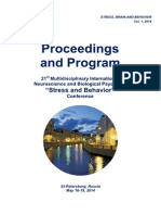 "Proceedings and Program - 21st International ""Stress and Behavior"" Neuroscience and Biopsychiatry Conference, St-Petersburg, Russia (May 16-19, 2014)"