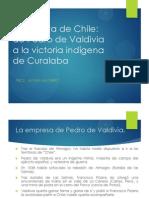 Conquista de Chile, Desde Pedro de Valdivia a Curalaba