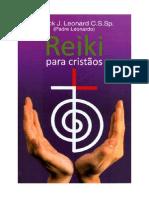 Reiki Para Cristãos - Padre Patrick J Leonard