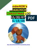 DL, 11/07 to 6/08 COMMUNION CHRISTMAS LOG thru by VanderKOK
