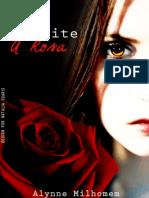 """Prólogo - Um Olhar Para o Passado. (Dama da Noite """"A Rosa"""")"""