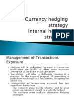 Hedge using  Currency Future,Internal hedging strategies