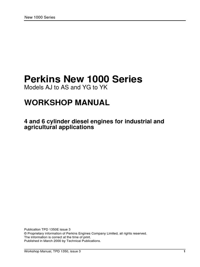 Perkins New 1000 Series Workshop Manual | Turbocharger | Cylinder (Engine)