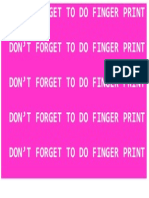 Dont Forget to Do Finger Print