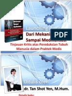"""Launching Buku """"Dari Mekanisasi Sampai Medikalisasi"""""""