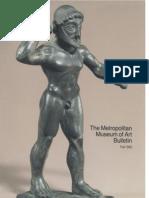 Greek Bronzes in the Metropolitan Museum of Art the Metropolitan Museum of Art Bulletin v 43 No 2 Fall 1985