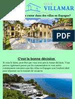 Envisagez-Vous de Rester Dans Des Villas en Espagne