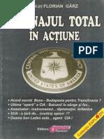 Florian Garz - Spionajul Total in Actiune