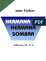 Yolen, Jane - V1, Hermana Luz, Hermana Sombra