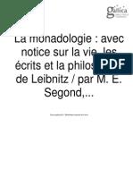 La Monadologie Avec Notice Sur La Vie, Les Écrits Et La Philosophie de Leibnitz Par M. E. Segond,... -V. Palmé (Paris)-1883