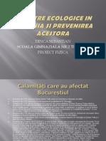 Dezastre Ecologice in Romania Si Prevenirea Acestora