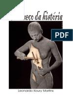 O Começo Da História (Leonardo Koury Martins)