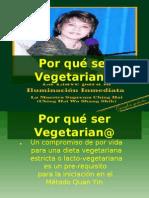 Por qué ser Vegetarian@ Llave de la Iluminacion Inmediata