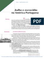 06 Trabalho e Escravidao Na America Portuguesa