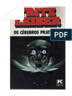 Fritz Leiber - Os Cérebros Prateados