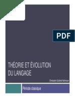 Théorie évolution du langage, période classique.