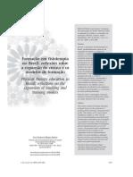 BISPO JÚNIOR 2009 - Formação Em Fisioterapia No Brasil; Reflexões Sobre a Expansão Do Ensino e Os Modelos de Formação