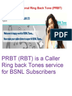 PRBT is a Caller Ring Back