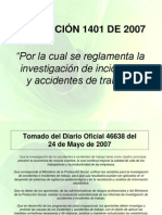 RESOLUCIÓN 1401 de 2007 Por La Cual Se Reglamenta La Investigación de Incidentes y Accidentes de Trabajo