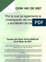 RESOLUCIÓN 1401 de 2007 Por La Cual Se Reglamenta La Investigación de Incidentes y Accidentes de Trabajo