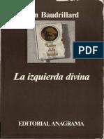 Jean Baudrillard - La Izquierda Divina
