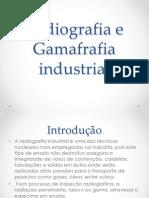 Radiografia e Gamafrafia Industrial